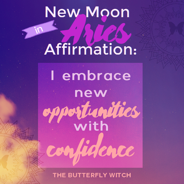 New Moon in Aries Affirmations! – The Butterfly Witch